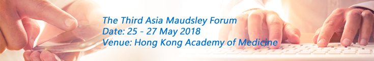 The Third Asia Maudsley Forum
